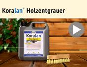 Produktfilm Koralan® Holzentgrauer