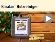 Produktfilm Koralan® Holzreiniger